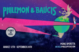 Philemon and Baucis – Planet in Peril: A Picnic Operetta