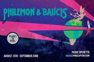 Philemon and Baucis – Planet in Peril: A Picnic Operetta