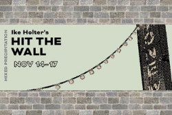 Hit the Wall by Ike Holter